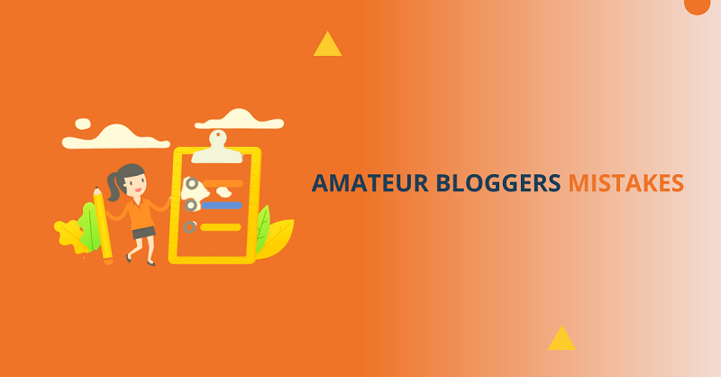 amateur bloggers mistakes
