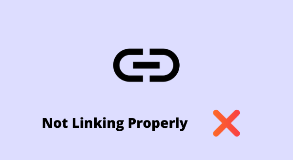 not linking properly